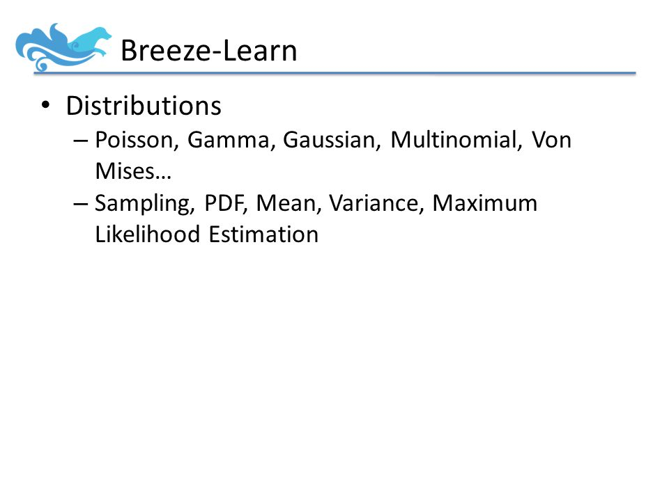 Breeze-Learn Distributions – Poisson, Gamma, Gaussian, Multinomial, Von Mises… – Sampling, PDF, Mean, Variance, Maximum Likelihood Estimation