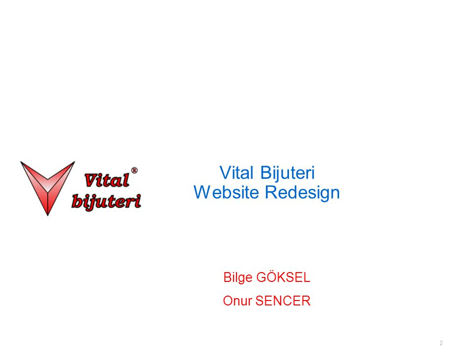 2 Vital Bijuteri Website Redesign Bilge GÖKSEL Onur SENCER