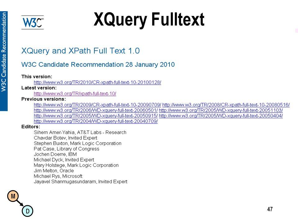 M D XQuery Fulltext 47