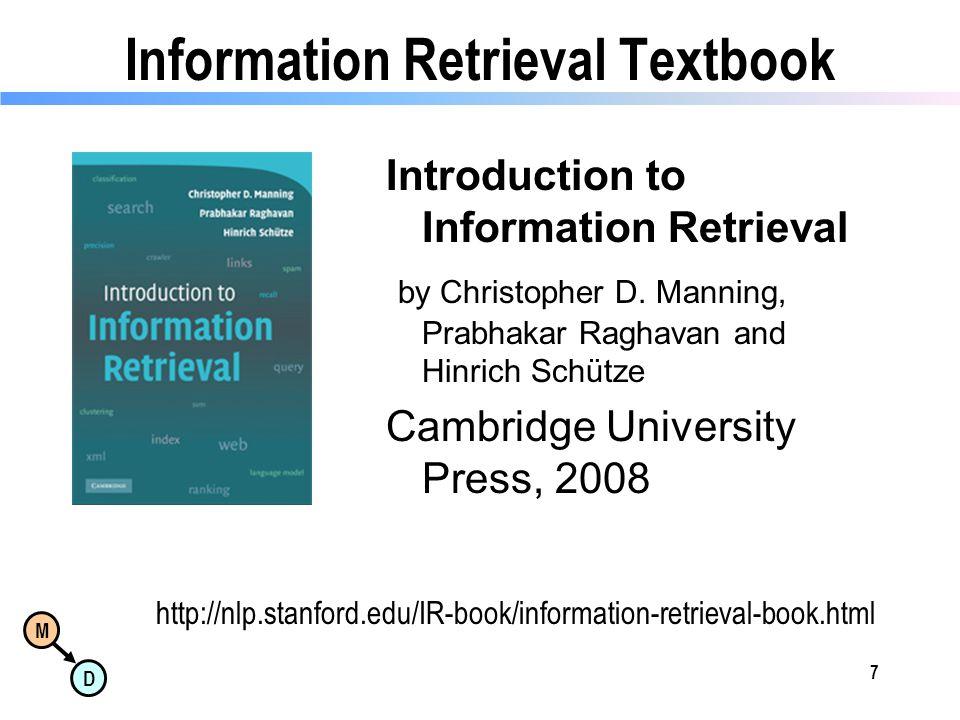 M D Information Retrieval Textbook Introduction to Information Retrieval by Christopher D.