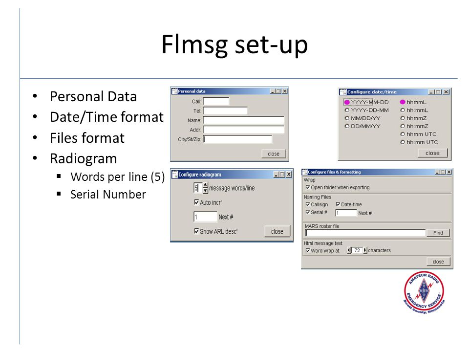 Flmsg set-up Personal Data Date/Time format Files format Radiogram  Words per line (5)  Serial Number