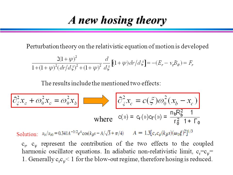 Perturbation theory on the relativistic equation of motion is developed c r, c  represent the contribution of the two effects to the coupled harmonic oscillator equations.