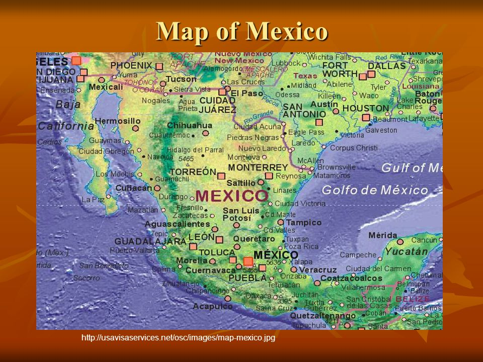 Map of Mexico http://usavisaservices.net/osc/images/map-mexico.jpg