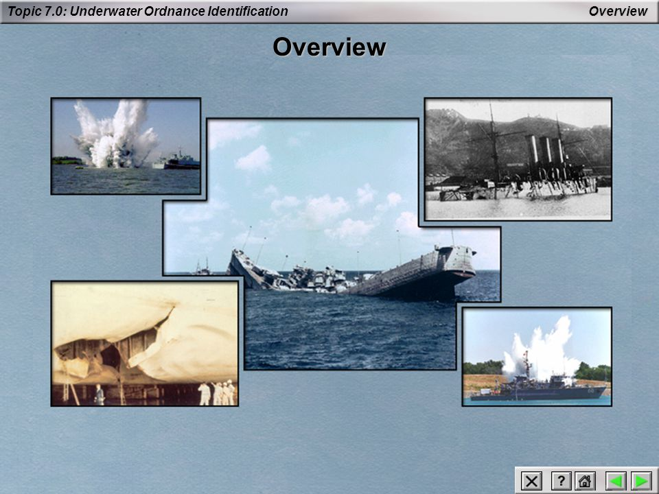 Topic 7.0: Underwater Ordnance Identification