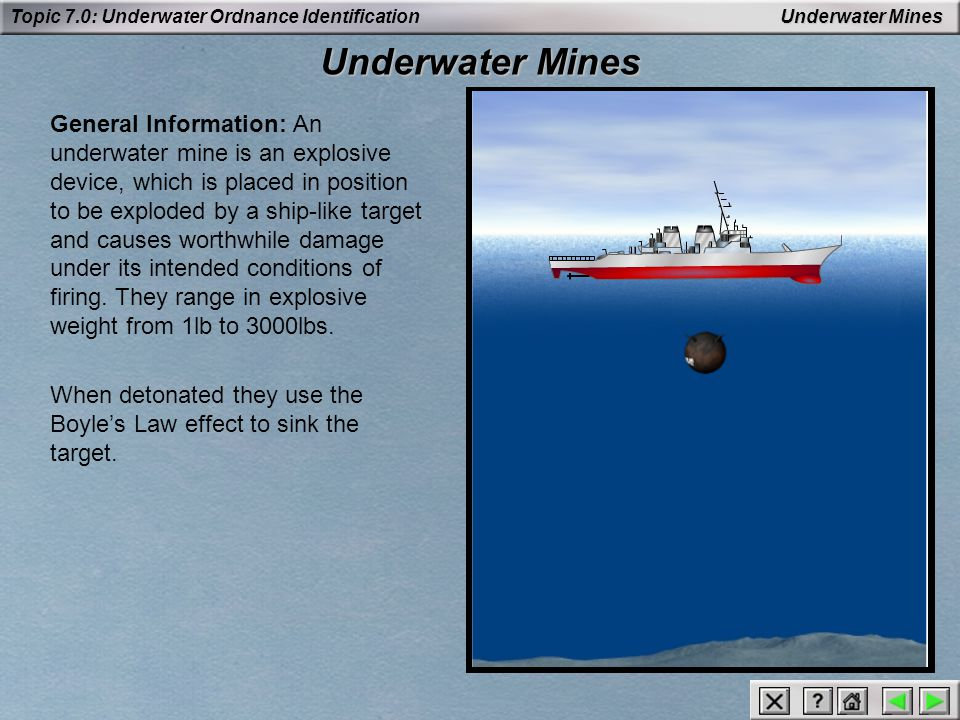 Topic 7.0: Underwater Ordnance Identification Drill and Exercise Ordnance Drill and Exercise Ordnance: Practice, training and drill ordnance exists for nearly all services.