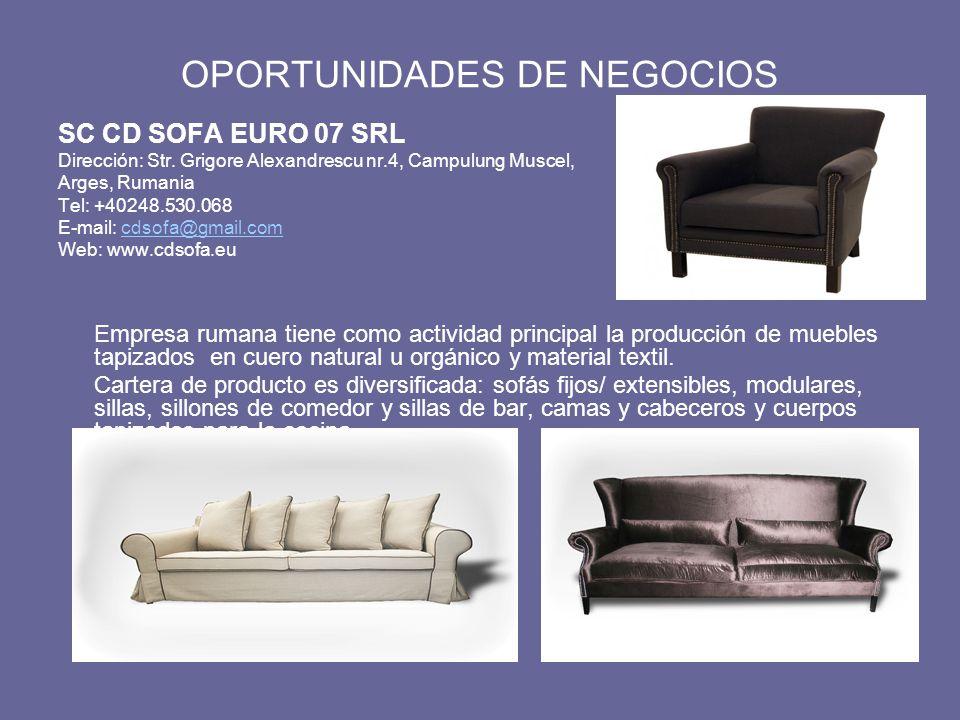 OPORTUNIDADES DE NEGOCIOS SC CD SOFA EURO 07 SRL Dirección: Str.