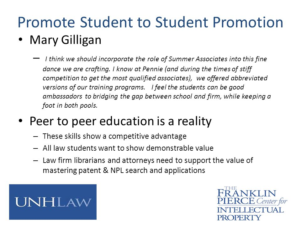 Promote Student to Student Promotion Mary Gilligan – I think we should incorporate the role of Summer Associates into this fine dance we are crafting.