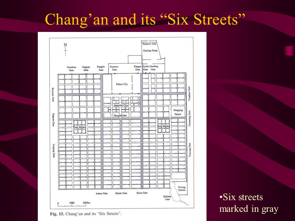 Chang'an and its Six Streets Six streets marked in gray