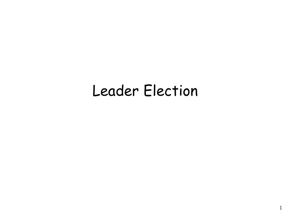 2 Leader Election (LE) problem In a DS, it is often needed to designate a single processor (i.e., a leader) as the coordinator of some forthcoming task (e.g., find a spanning tree using the leader as the root) In a LE computation, each processor must decide between two internal states: either elected (won), or not-elected (lost).