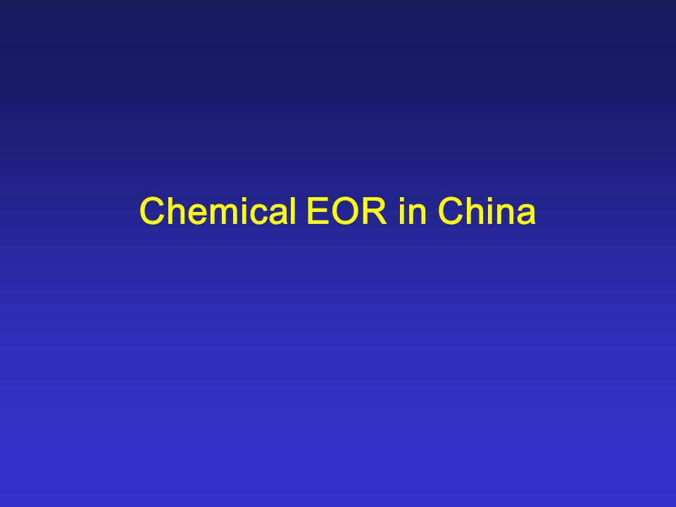 Chemical EOR in China