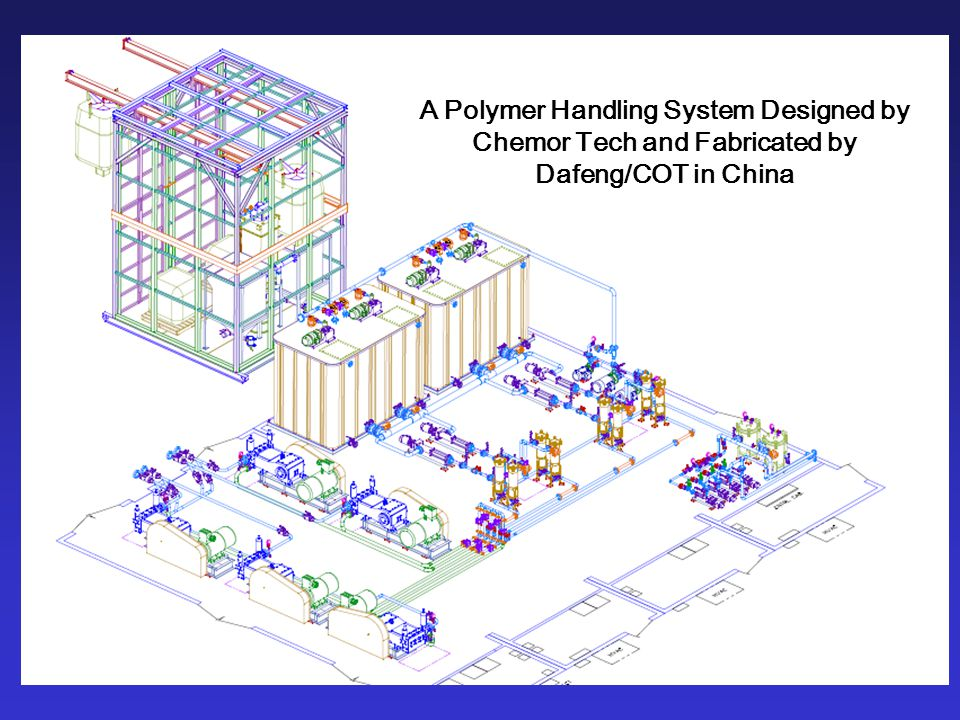 A Polymer Handling System Designed by Chemor Tech and Fabricated by Dafeng/COT in China