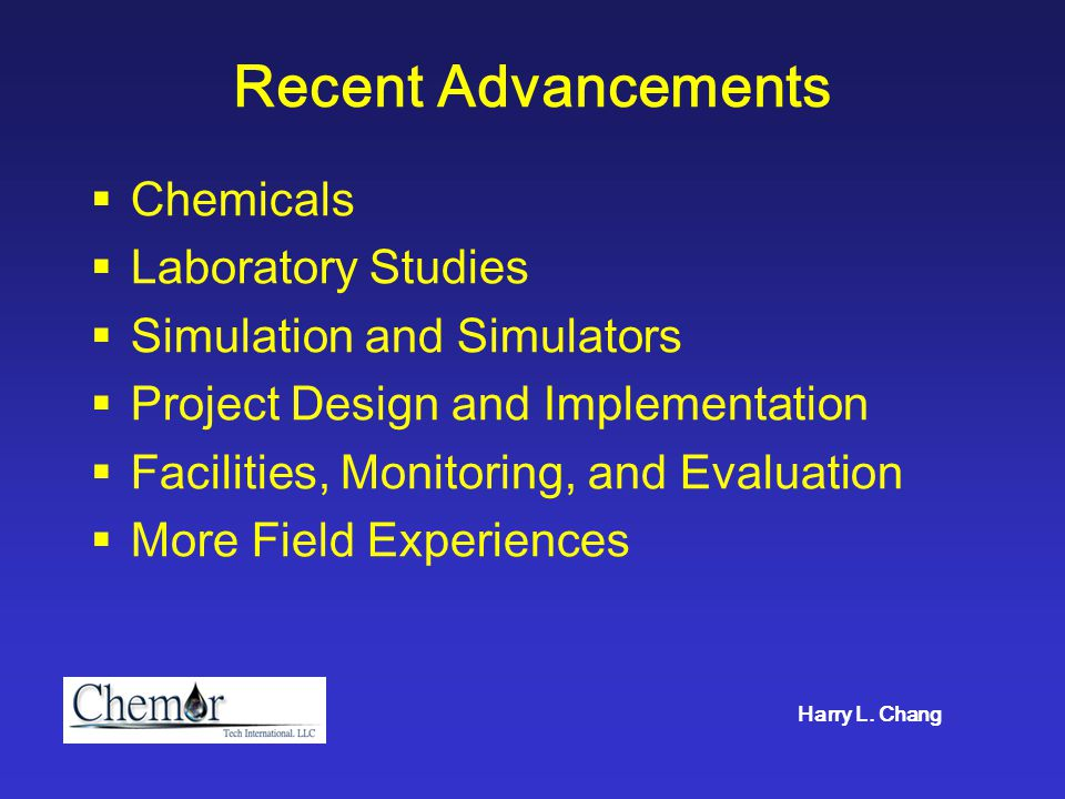 Recent Advancements  Chemicals  Laboratory Studies  Simulation and Simulators  Project Design and Implementation  Facilities, Monitoring, and Eva