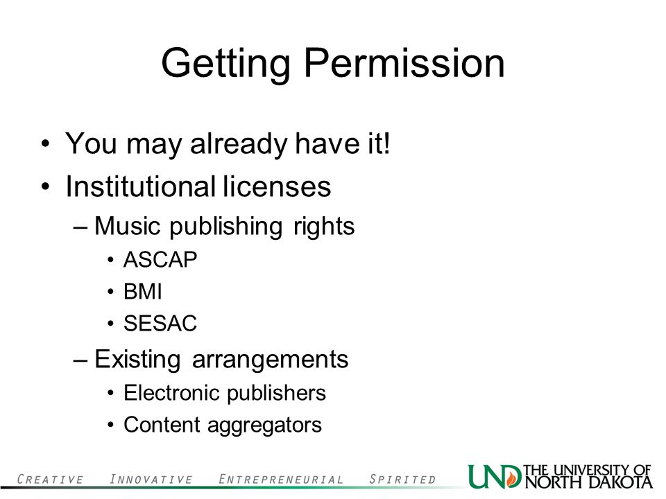 Getting Permission You may already have it.