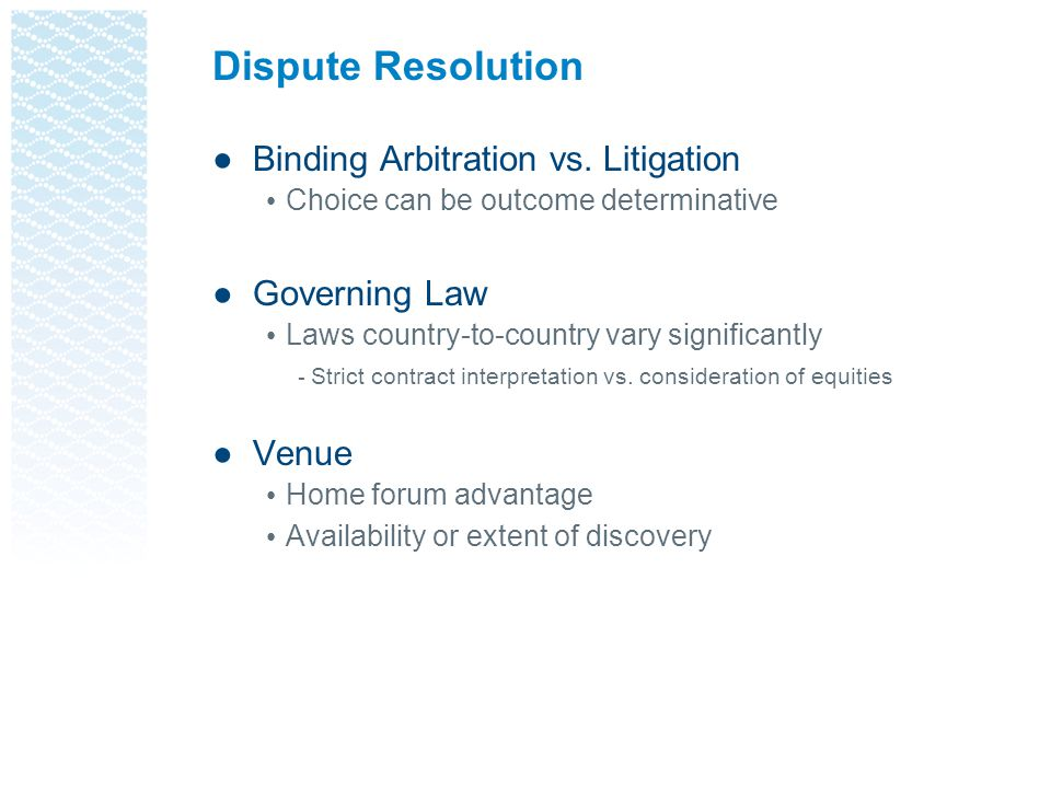 Dispute Resolution ●Binding Arbitration vs.