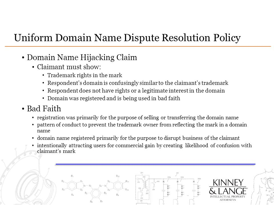 Uniform Domain Name Dispute Resolution Policy Domain Name Hijacking Claim Claimant must show: Trademark rights in the mark Respondent's domain is conf