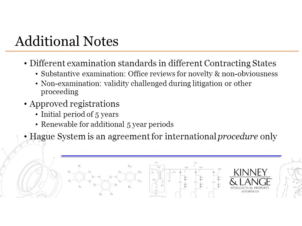 Additional Notes Different examination standards in different Contracting States Substantive examination: Office reviews for novelty & non-obviousness