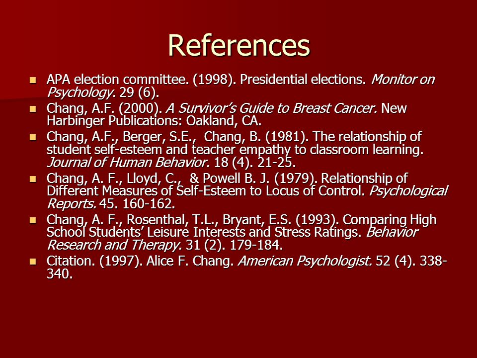 References APA election committee. (1998). Presidential elections.