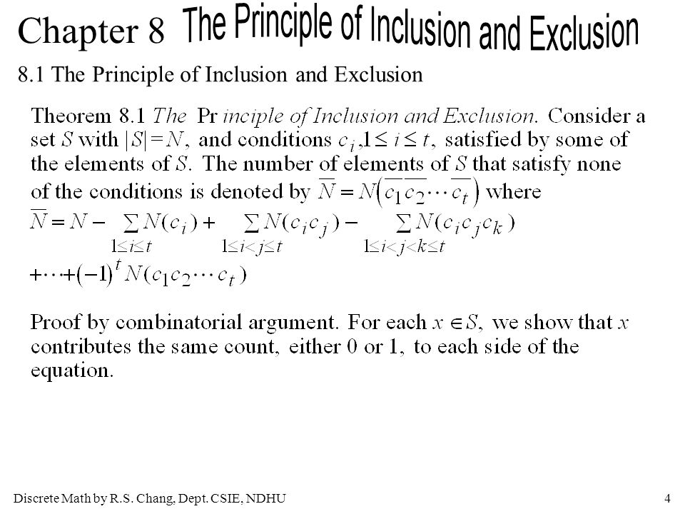 Discrete Math by R.S. Chang, Dept. CSIE, NDHU15 Chapter 8 8.2 Generalizations of the Principle