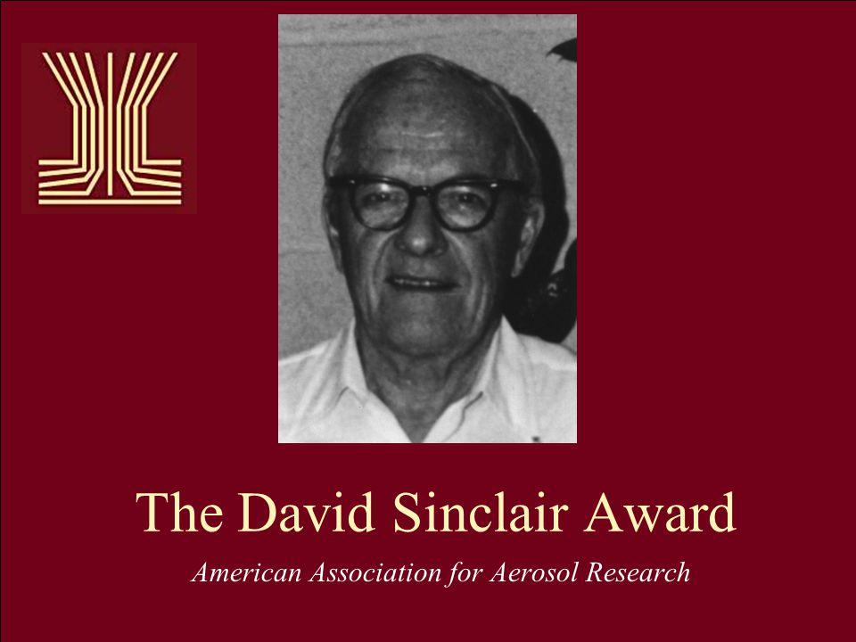 The David Sinclair Award American Association for Aerosol Research