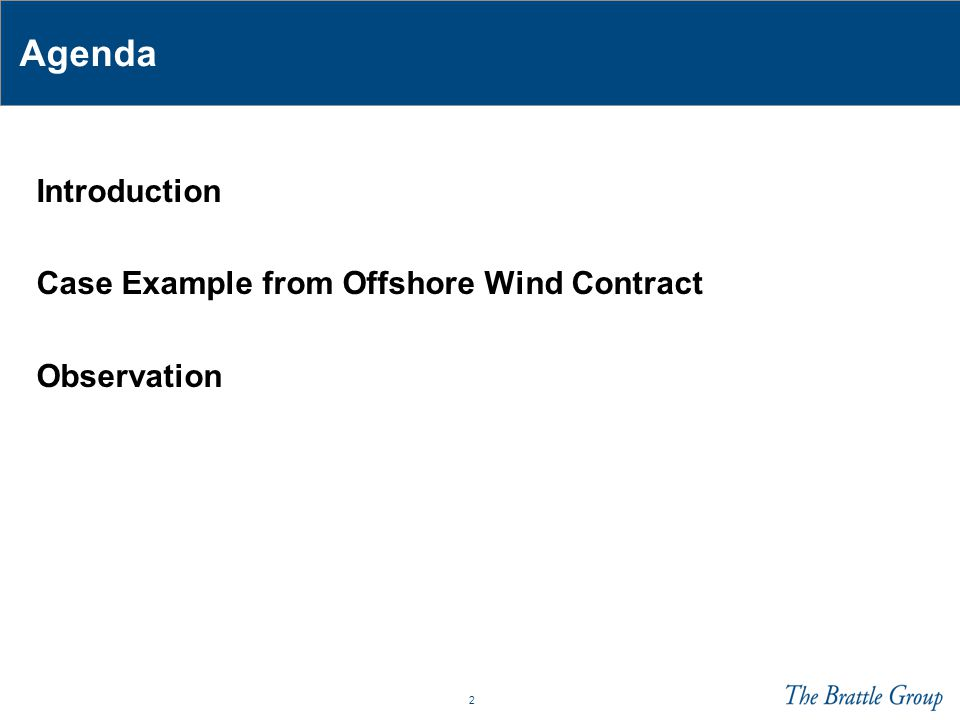 2 Agenda Introduction Case Example from Offshore Wind Contract Observation