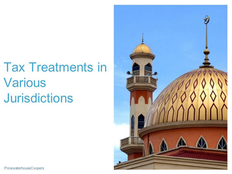PricewaterhouseCoopersSlide 13 Tax Treatments in Various Jurisdictions