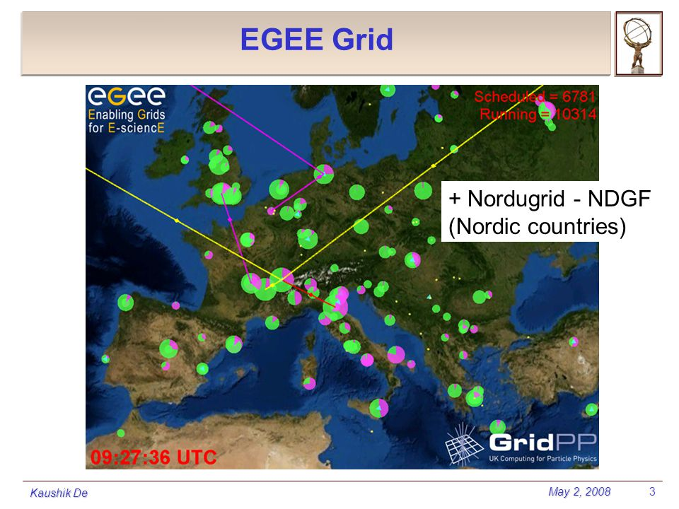 May 2, 2008 Kaushik De 3 EGEE Grid + Nordugrid - NDGF (Nordic countries)