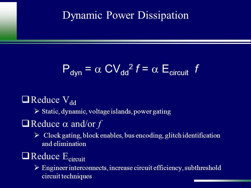 37 Relating Power to Performance Relating V dd and V t to tFO4 I dsat = K 3 L eff -0.5 t ox -0.8 (V gs - V t ) 1.25 t FO4 = K 4 [C eff V dd /I dsat ] (K 4 ~ 13.5)