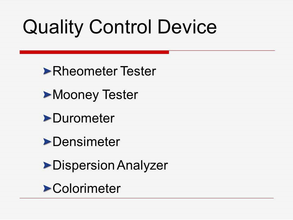 Rheometer Tester Mooney Tester Durometer Densimeter Dispersion Analyzer Colorimeter Quality Control Device