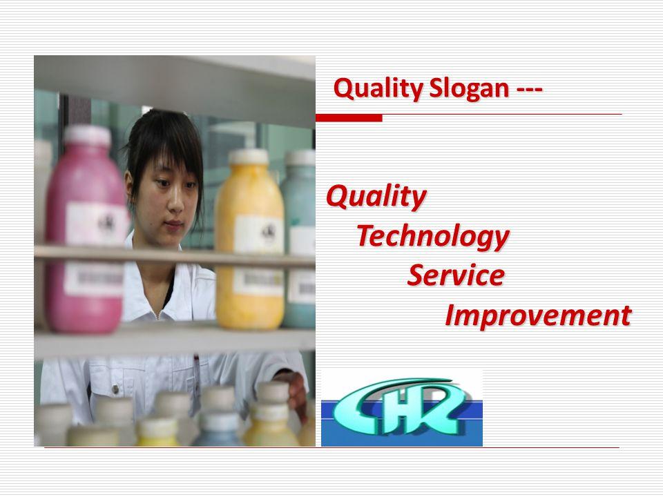 Quality Technology Technology Service Service Improvement Improvement Quality Slogan ---