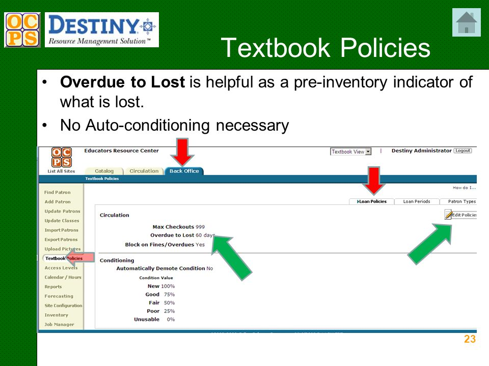 23 Textbook Policies Overdue to Lost is helpful as a pre-inventory indicator of what is lost.