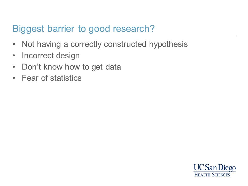 Biggest barrier to good research.