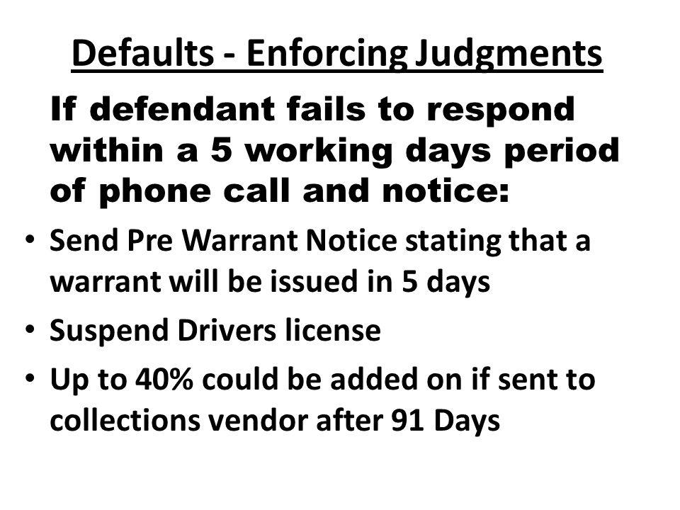 Delinquency Notice Identify (court, Etc.) Convey Official Authority Be Brief as Possible Designed to Motivate As Well As Inform (Suspension of drivers license & warrant) Tell When, & Where