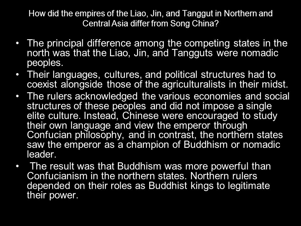 How did the empires of the Liao, Jin, and Tanggut in Northern and Central Asia differ from Song China.