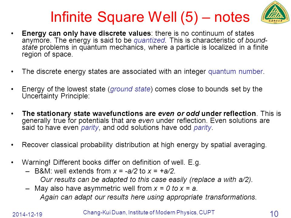 2014-12-19 Chang-Kui Duan, Institute of Modern Physics, CUPT 10 Energy can only have discrete values: there is no continuum of states anymore.