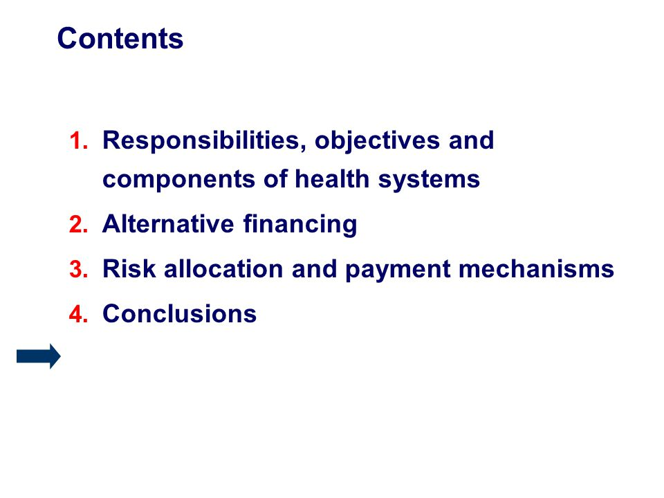 Contents 1. Responsibilities, objectives and components of health systems 2.