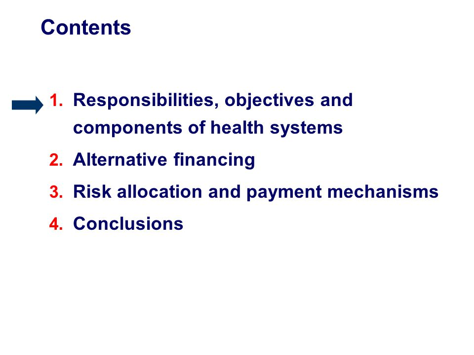 Responsibilities Objectives Health Governance Financing Income generation Adequate care Production of goods and services Financial Protection Responsibilities and objectives of health systems