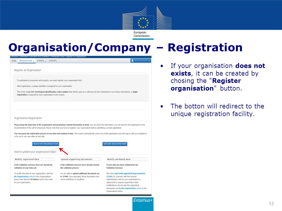 Organisation/Company – Registration If your organisation does not exists, it can be created by chosing the