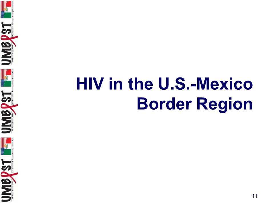 11 HIV in the U.S.-Mexico Border Region