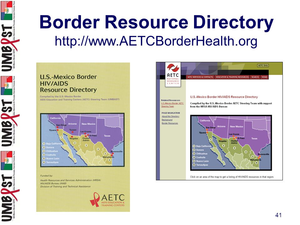41 Border Resource Directory http://www.AETCBorderHealth.org