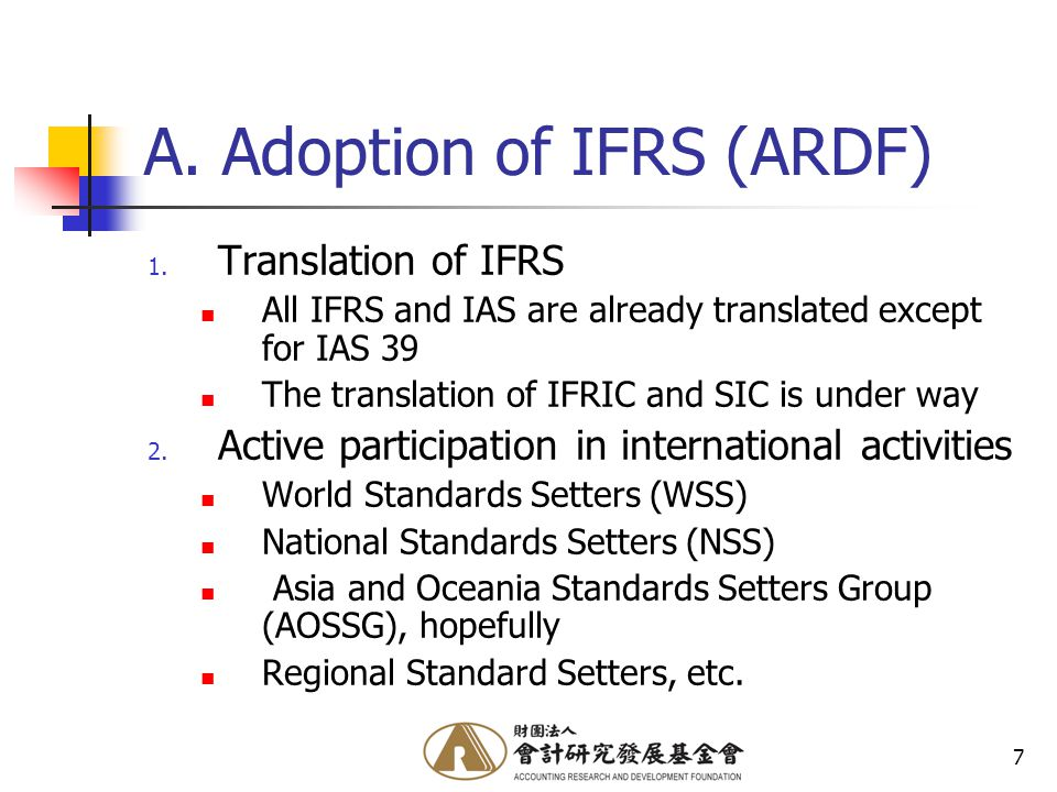 7 A. Adoption of IFRS (ARDF) 1.