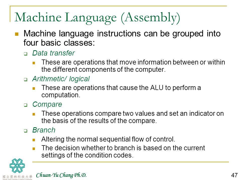 Chuan-Yu Chang Ph.D. 48 Example of Simple Machine Language Instruction Sequences