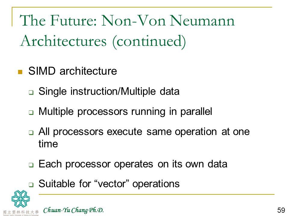 Chuan-Yu Chang Ph.D. 60 A SIMD Parallel Processing System