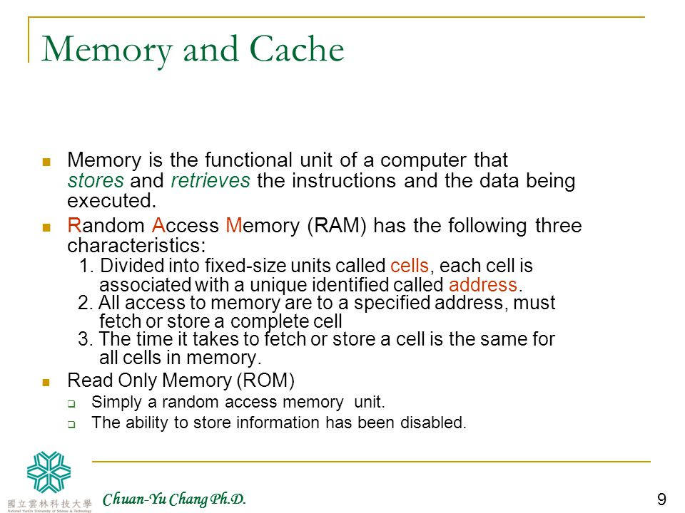 Chuan-Yu Chang Ph.D. 10 Structure of Random Access Memory