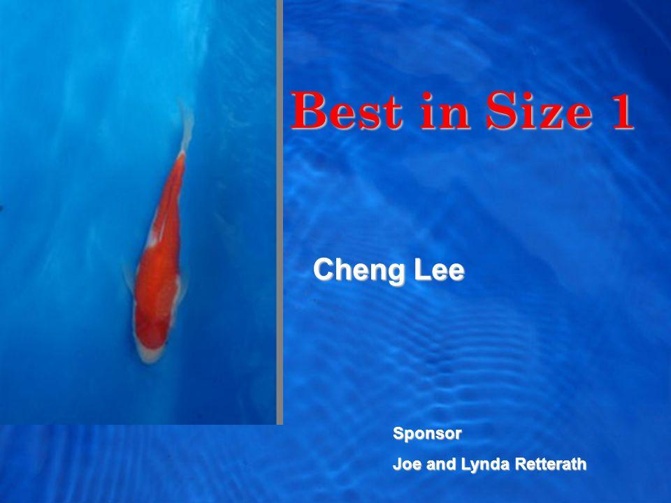 Best in Size 1 Cheng Lee Sponsor Joe and Lynda Retterath