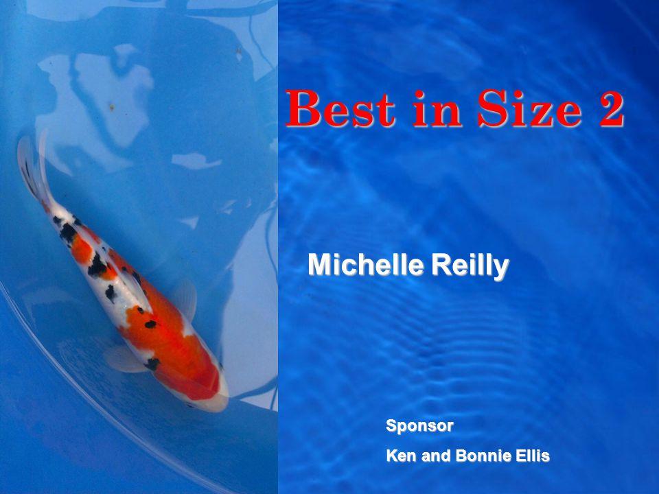 Best in Size 2 Michelle Reilly Sponsor Ken and Bonnie Ellis