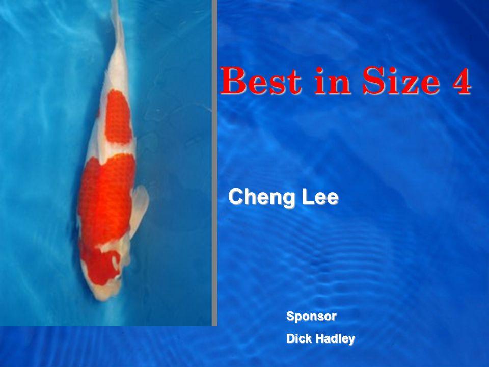 Best in Size 4 Cheng Lee Sponsor Dick Hadley