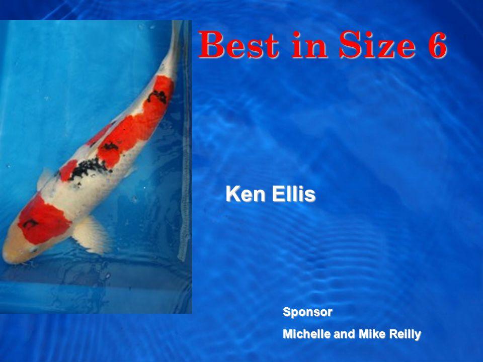 Best in Size 6 Ken Ellis Sponsor Michelle and Mike Reilly