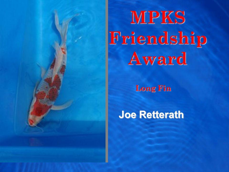 MPKS Friendship Award Joe Retterath Long Fin