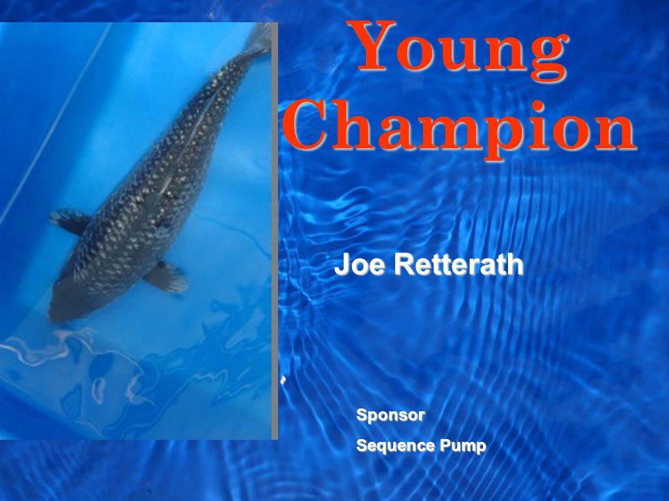 Young Champion Sponsor Sequence Pump Joe Retterath
