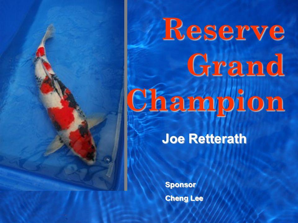 Reserve Grand Champion Sponsor Cheng Lee Joe Retterath